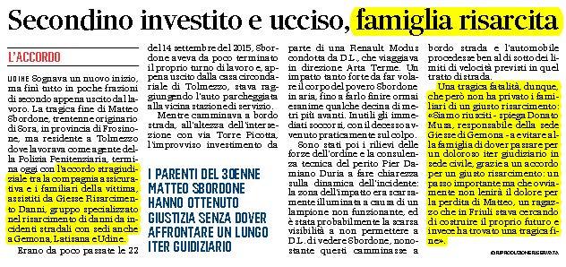 Agente investito e ucciso Udine famiglia risarcita